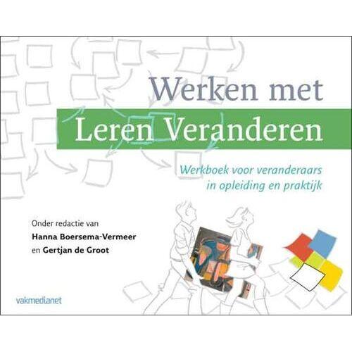 Werken met Leren Veranderen - (ISBN: 9789462760752)