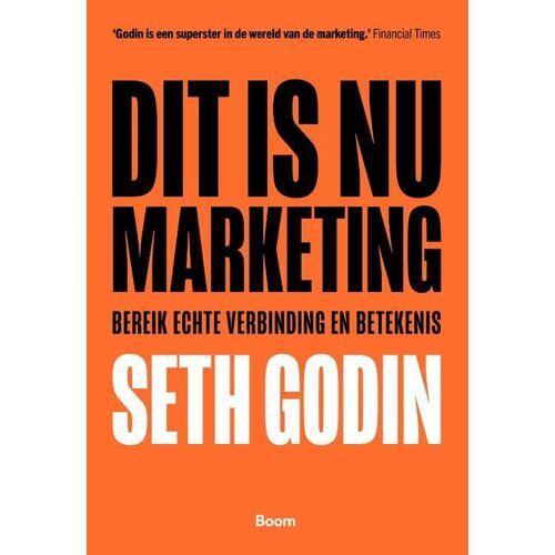 Dit is nu marketing - Seth Godin (ISBN: 9789462763005)
