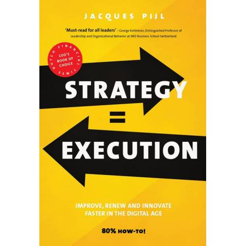 Strategy = Execution - Jacques Pijl (ISBN: 9789462763531)