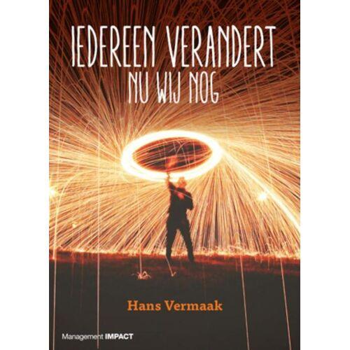 Iedereen verandert - Hans Vermaak (ISBN: 9789462764033)