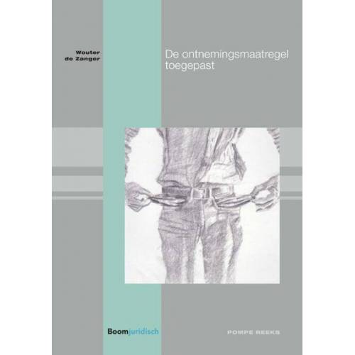 De ontnemingsmaatregel toegepast - Wouter de Zanger (ISBN: 9789462905252)