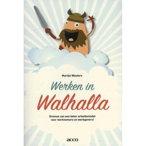 Werken in Walhalla - Martijn Wauters (ISBN: 9789462921757)