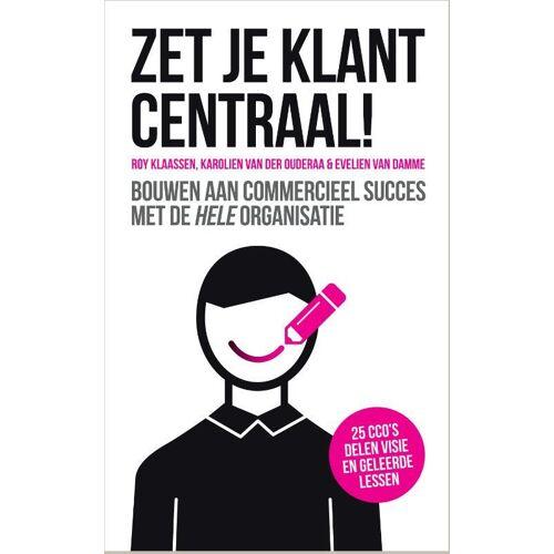 Zet je klant centraal! - Evelien van Damme (ISBN: 9789463011006)