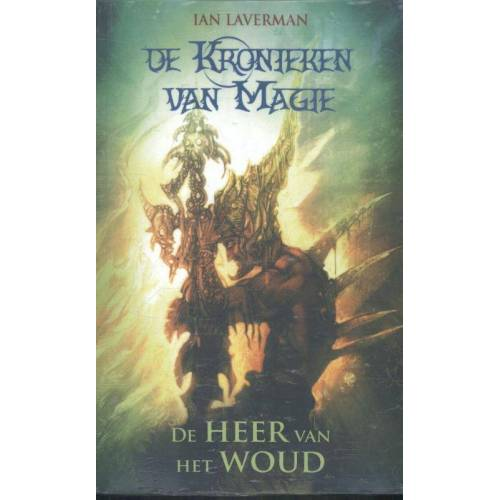 De kronieken van magie trilogie - Ian Laverman (ISBN: 9789463080590)