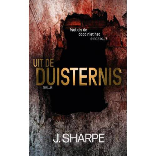 Uit de duisternis - J. Sharpe (ISBN: 9789463083782)