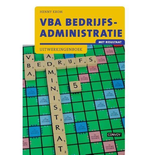 VBA Bedrijfsadministratie met resultaat - Henny Krom (ISBN: 9789463171069)