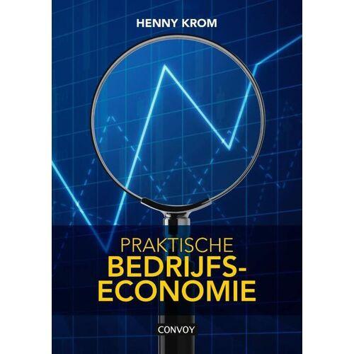 Praktische Bedrijfseconomie - Henny Krom (ISBN: 9789463171502)