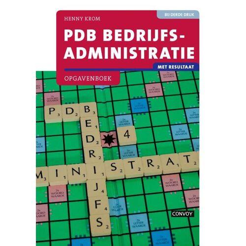PDB Bedrijfsadministratie met resultaat - H.M.M. Krom (ISBN: 9789463171625)