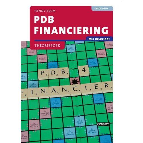 PDB Financiering met resultaat - H.M.M. Krom (ISBN: 9789463171632)