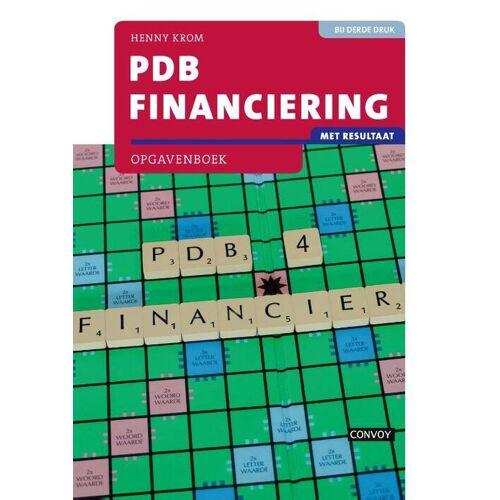 PDB Financiering met resultaat - H.M.M. Krom (ISBN: 9789463171649)