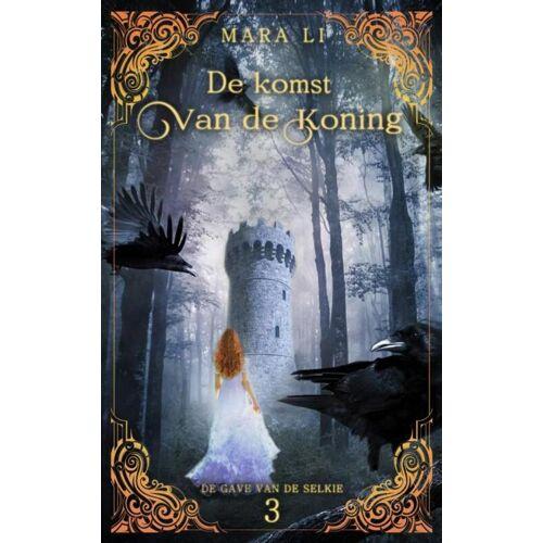De komst van de koning - Mara Li (ISBN: 9789463185134)