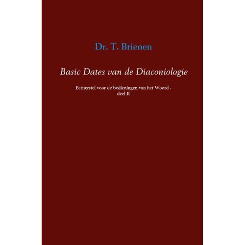 Basic dates van de diaconiologie - T. Brienen (ISBN: 9789463185486)
