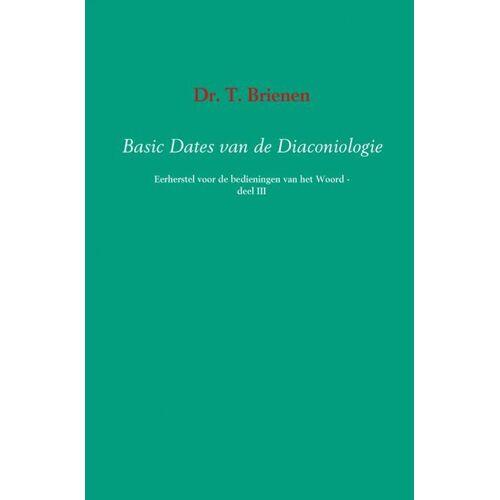 Basic dates van de diaconiologie - T. Brienen (ISBN: 9789463185493)