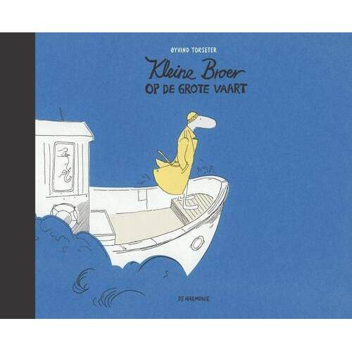 Kleine Broer op de grote vaart - Øyvind Torseter (ISBN: 9789463360746)