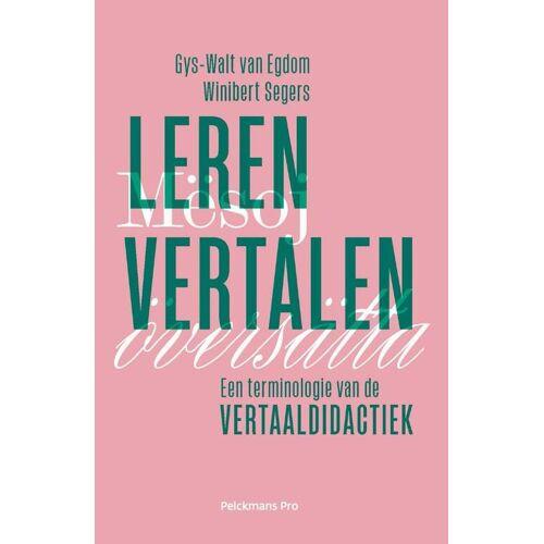 Leren vertalen - Gijs-Walt van Egdom, Winibert Segers (ISBN: 9789463372039)