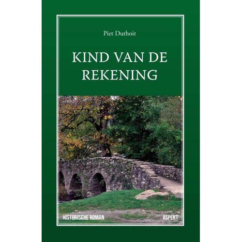Kind van de rekening - Piet Duthoit (ISBN: 9789463388337)