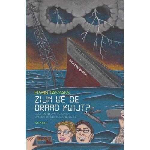 Zijn we de draad kwijt? - Erwin Pasmans (ISBN: 9789463388665)