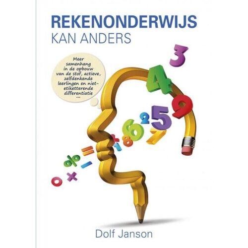 Rekenonderwijs kan anders - Dolf Janson (ISBN: 9789463425759)