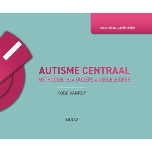 Autisme Centraal - Kobe Vanroy (ISBN: 9789463448598)