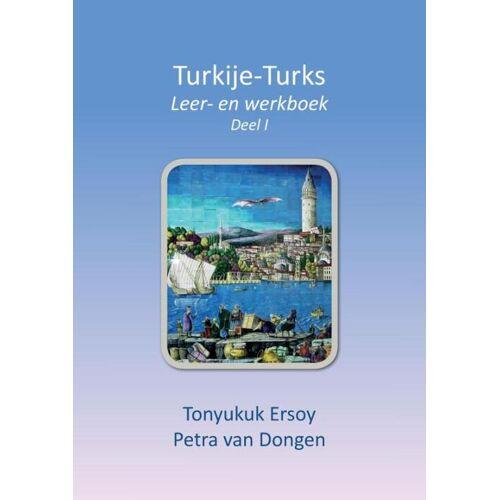 Turkije Turks - Petra van Dongen, Tonyukuk Ersoy (ISBN: 9789463451314)