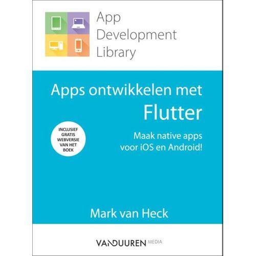 Apps ontwikkelen met Flutter - Mark van Heck (ISBN: 9789463561600)