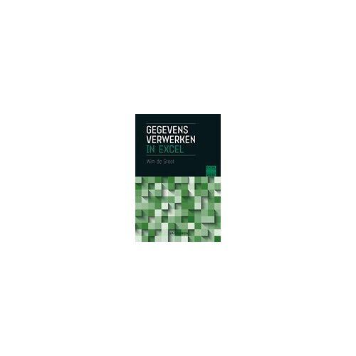 Gegevens verwerken in Excel - Wim de Groot (ISBN: 9789463561679)