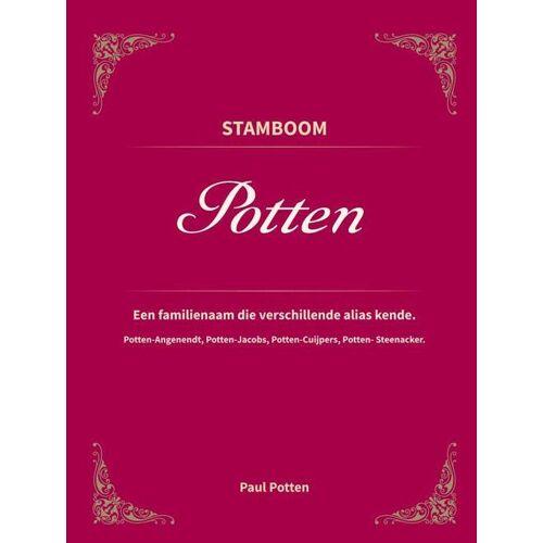Stamboom Potten - Paul M. Potten (ISBN: 9789463865708)