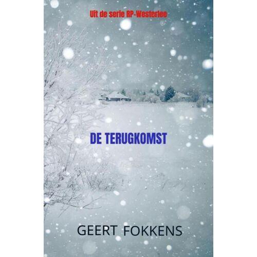 De Terugkomst - Geert Fokkens (ISBN: 9789464057904)