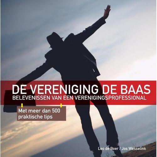 De vereniging de baas - Jos Wesselink, Leo de Boer (ISBN: 9789464060331)