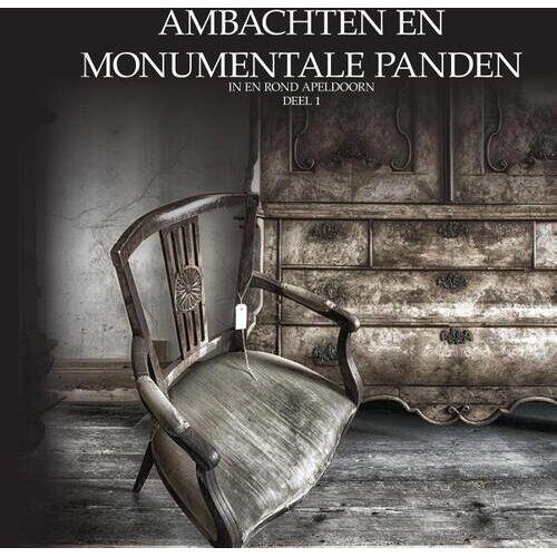 Ambachten en monumentale panden - Oscar de Wit-Snijder (ISBN: 9789464062038)