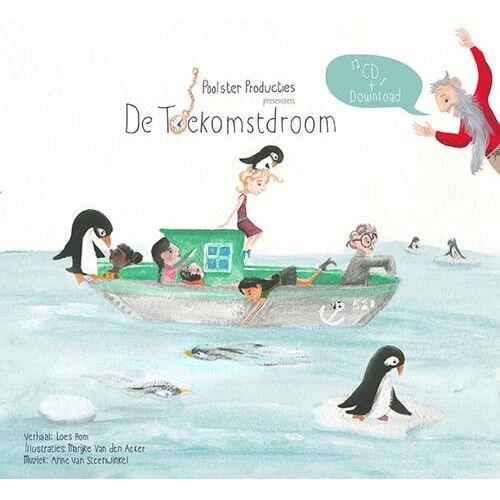 De Toekomstdroom - Anne van Steenwinkel, Loes Rom (ISBN: 9789464078268)