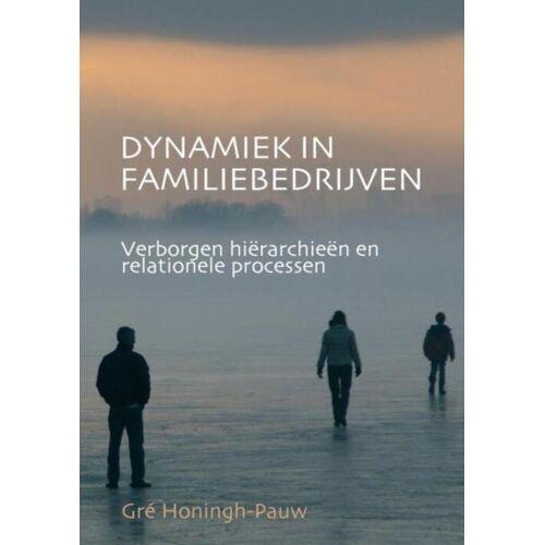 Dynamiek In Familiebedrijven - Greta Honingh-Pauw (ISBN: 9789464187182)