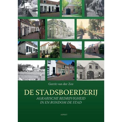 De Stadsboerderij - Gerrit van der Zee (ISBN: 9789464240313)