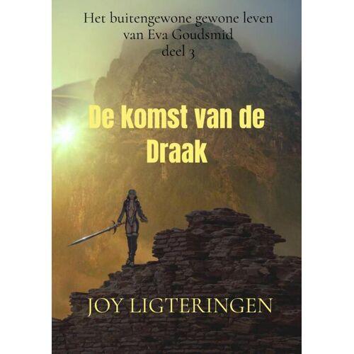 De komst van de Draak - Joy Ligteringen (ISBN: 9789464351057)