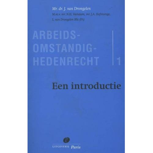 Arbeidsomstandighedenrecht - J. van Drongelen (ISBN: 9789490962494)