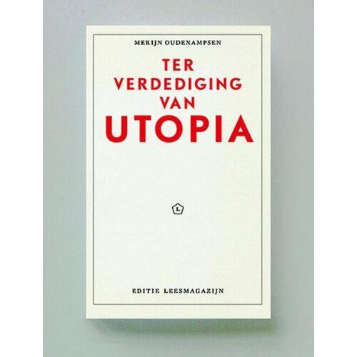 Ter verdediging van Utopia - Merijn Oudenampsen (ISBN: 9789491717376)