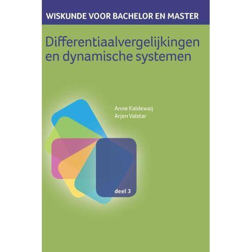 Differentiaalvergelijkingen en dynamische systemen - Anne Kaldewaij, Arjen Valstar (ISBN: 9789491764219)