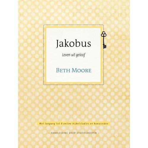 Jakobus - Annemarie Rietkerk, Beth Moore (ISBN: 9789491844966)