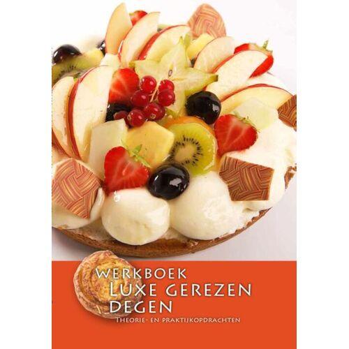 Luxe gerezen degen - Nederlands Bakkerij Centrum (ISBN: 9789491849268)