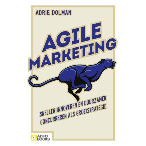 Agile marketing - Adrie Dolman (ISBN: 9789492196125)