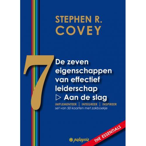 De zeven eigenschappen van effectief leiderschap - Stephen R. Covey (ISBN: 9789492412027)