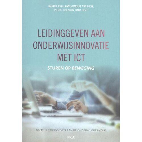 Leidinggeven aan onderwijsinnovatie met ICT - Anne-Marieke van Loon (ISBN: 9789492525604)