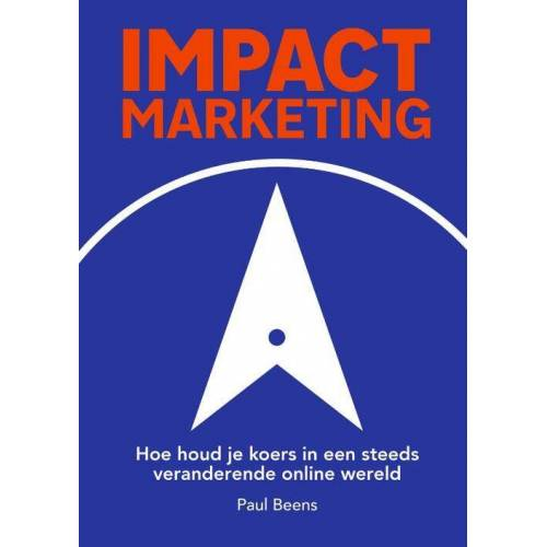 Impact marketing - Paul Beens (ISBN: 9789492528506)