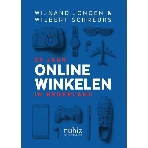 25 jaar online winkelen in Nederland - Wijnand Jongen, Wilbert Schreurs (ISBN: 9789492790224)