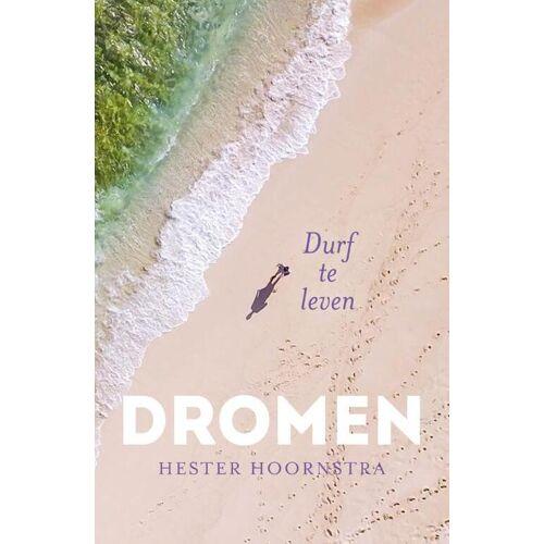Dromen - Hester Hoornstra (ISBN: 9789492883018)