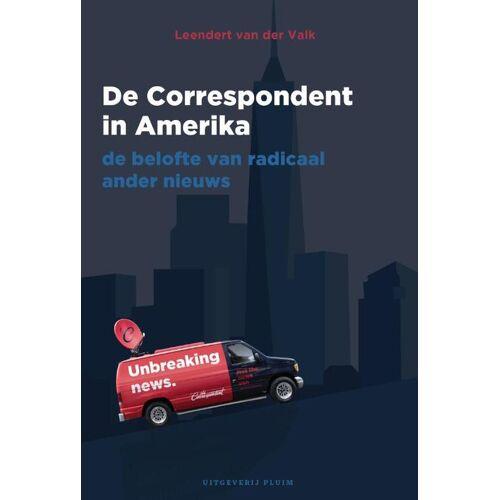 De Correspondent in Amerika - Leendert van der Valk (ISBN: 9789492928498)