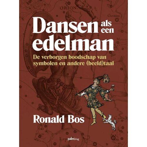 Dansen als een edelman - Ronald Bos (ISBN: 9789493059559)