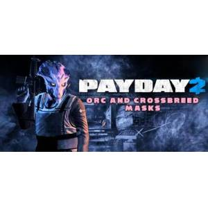 PAYDAY 2 - Orc and Crossbreed Masks