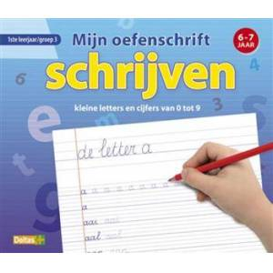 Mijn oefenschrift schrijven kleine letters en cijfers 0 - 9