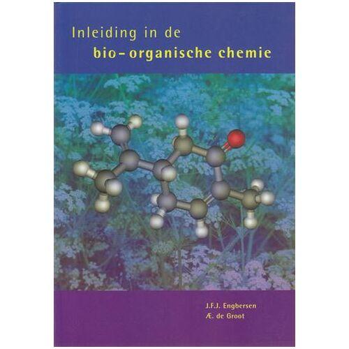 Inleiding in de bio-organische chemie